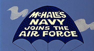 McHale's Navy Joins the Air Force (1965) Universal Pictures - Blu-ray movie title
