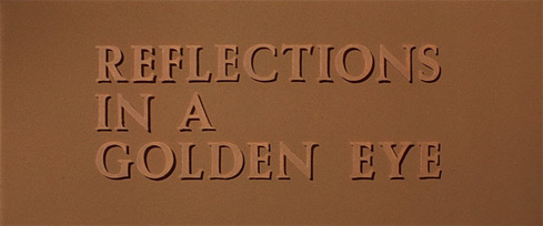 Reflections in a Golden Eye (1967) Warner Bros.