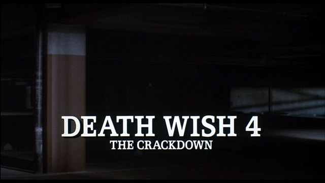 Death wish 4 The crackdown 1987 movie title