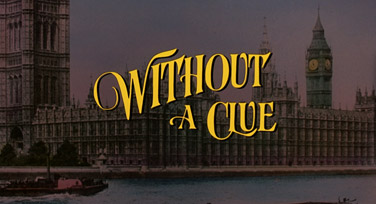 Without a Clue (1988) Michael Caine - blu-ray movie title