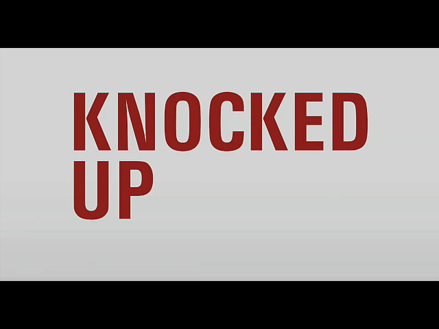 Knocked Up trailer title