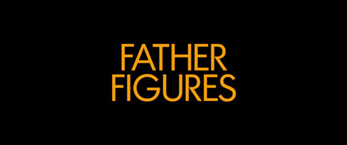 Father Figures (2017) Warner Bros. - blu-ray movie title